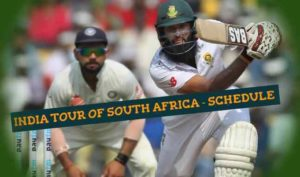 India Tour of South Africa, 2018 – Schedule, Venue & Timings